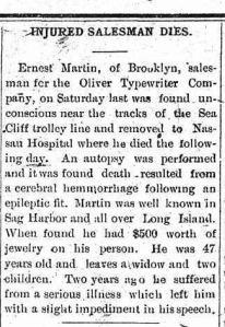 Sag Harbor NY Corrector 1910 Ernest Martin dies